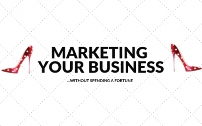 Marketing your business without spending a fortune