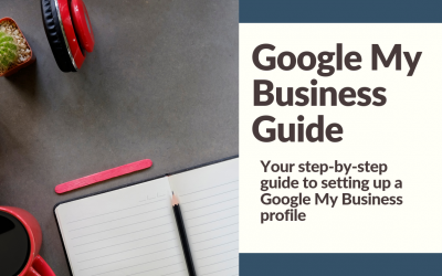 Google My Business: Step-by-Step Guide to Getting Started