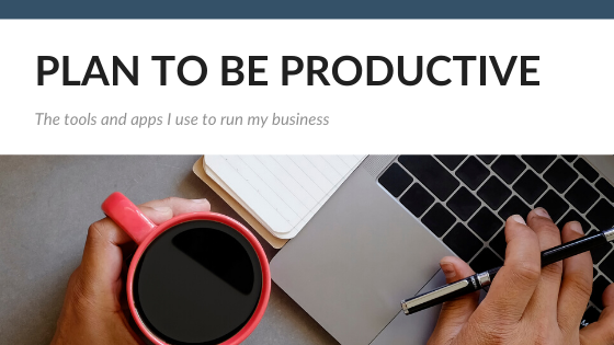 Productivity & Planning – tools you need to run your business